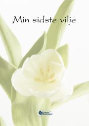 Min Sidste Vilje - Danske Bedemænd